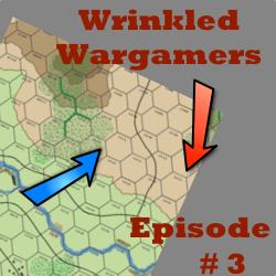 Wrinkled Wargamers Episode 3