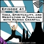 Artwork for Yoga, Spirituality, and Meditation in Thailand with Marisa Cranfill [Season 3, Episode 41]