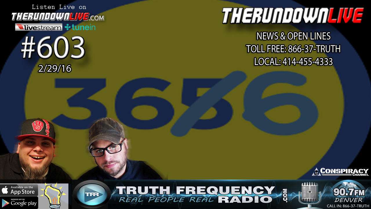 The Rundown Live #603 (Leap Year,Time,William Cooper FOIA)