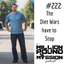 Artwork for 222: The Diet Wars have to stop