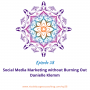 Artwork for 38: Social Media Marketing without Burning Out as an Entrepreneur