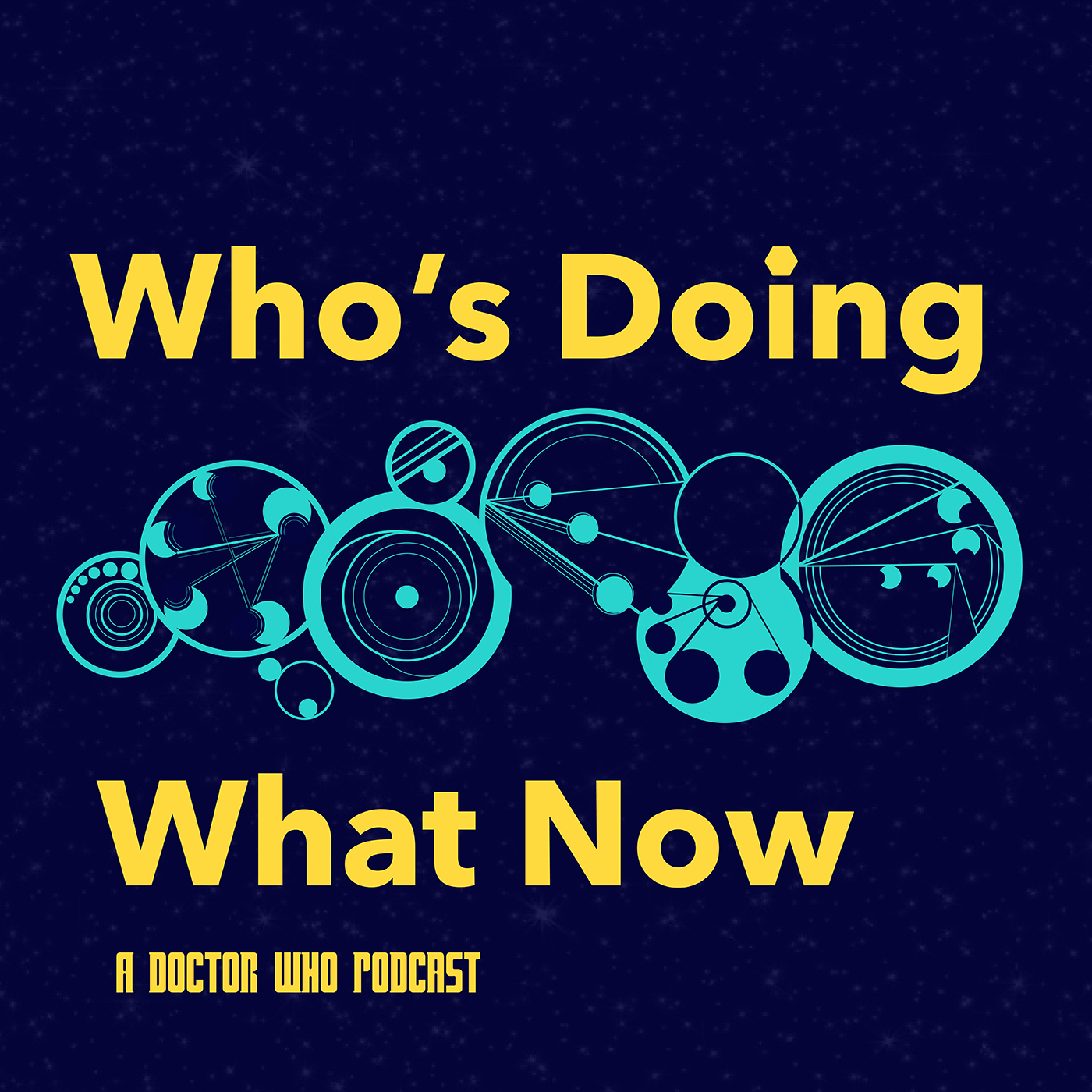 Who's Doing What Now - A Doctor Who Podcast show art