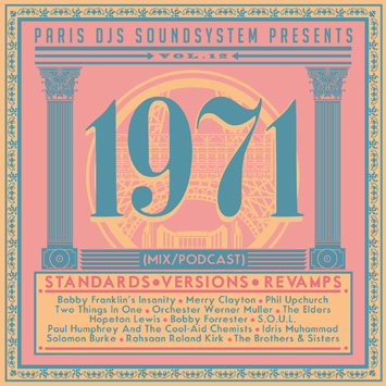 Paris DJs Soundsystem presents 1971 - Standards, Versions & Revamps Vol.12