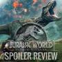 Artwork for Jurassic World: Fallen Kingdom -- Spoiler Review