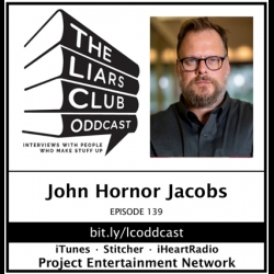The Liars Club Oddcast: The Liars Club Oddcast # 139 | John Hornor Jacobs, Award-Winning Author and Needle Magazine Co-Founder