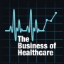 Artwork for The Business of Healthcare Podcast, Episode 0015: What is the Future of Healthcare?