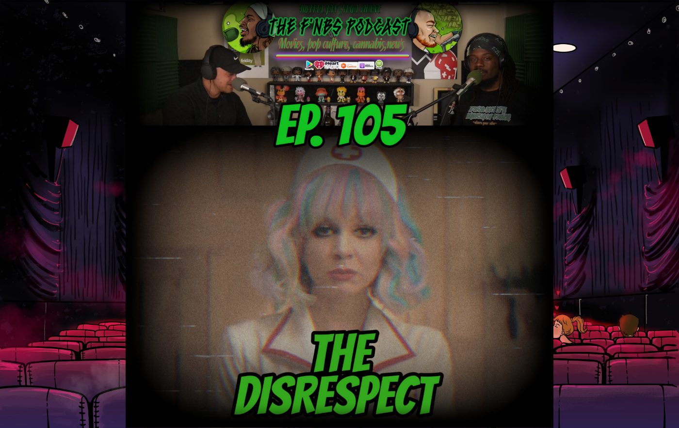 Artwork for THE F'NBS PODCAST EP. 105  THE DISRESPECT!!   H8TFUL JAY & SUGA SHANE