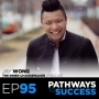 Artwork for 95: Discovering Your Inner Changemaker - Jay Wong - Host of The Inner Changemaker Podcast