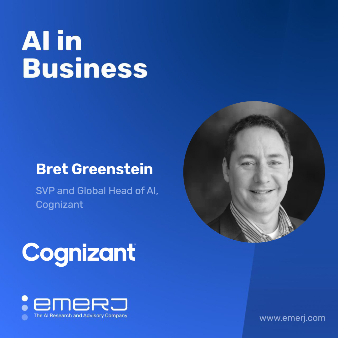 Predictive, Forecasting, and the Future of AI in the Enterprise - with Cognizant's Head of AI Bret Greenstein