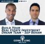 Artwork for Build Your Real Estate investment Dream Team - Sep Bekam