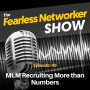 Artwork for E45: MLM Recruiting More than Numbers