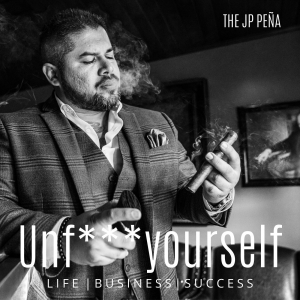 The JP Pena: Unf***yourself