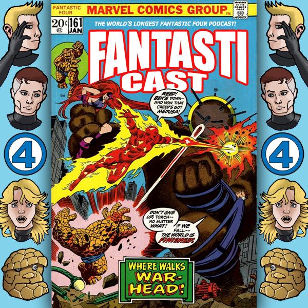 Episode 161: Fantastic Four #137 - Rumble On Planet 3