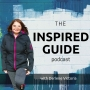 Artwork for 29: Podcast Relaunch - The Inspired Guide Podcast