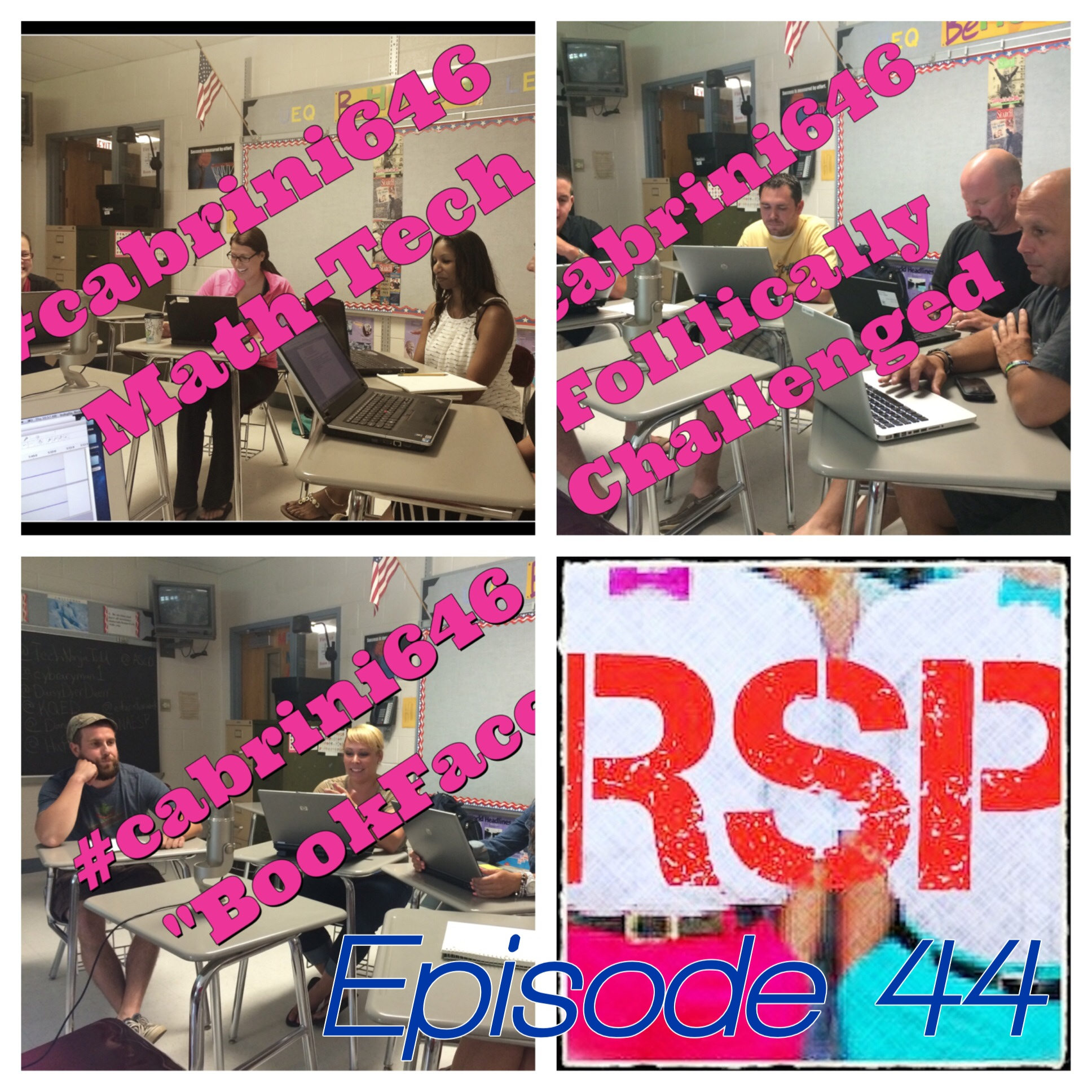 Episode 44: The Rock Star Principals' Podcast + Cabrini EDU 646