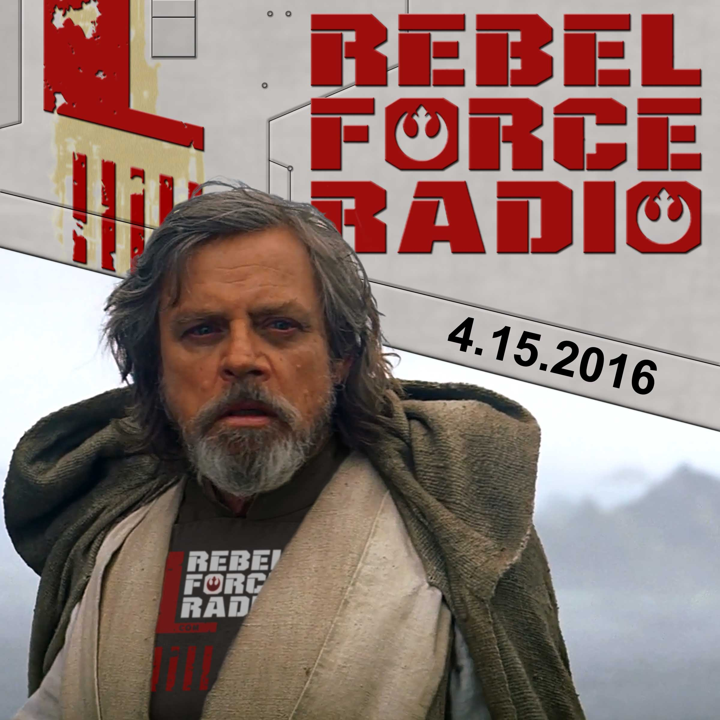 Rebel Force Radio: April 15, 2016