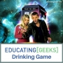 Artwork for E[G] Drinking Game S3 E13 - Doctor Who Series 1