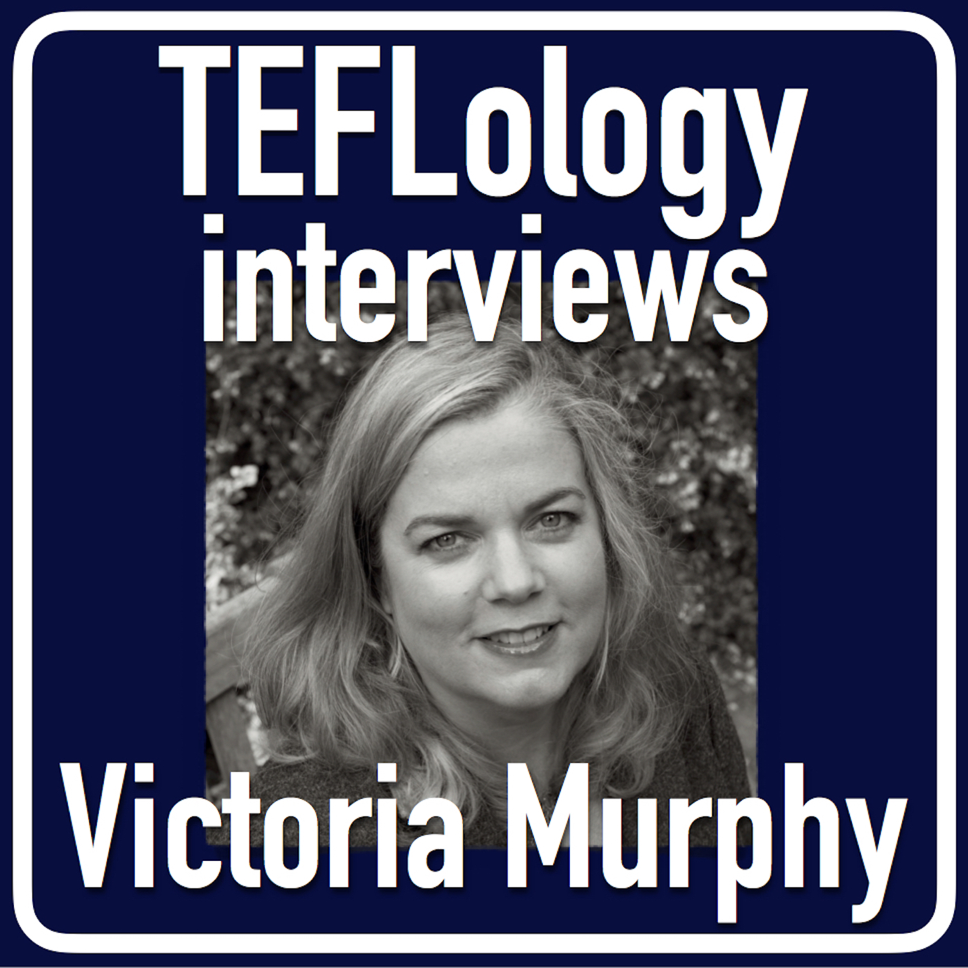 TEFL Interviews 24: Victoria Murphy on Bilingual Education