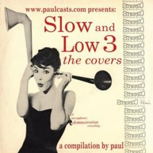 Slow and Low 3 - The Covers