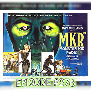 Monster Kid Radio #276 - X: The Man with the X-ray Eyes with Kelly Hogaboom