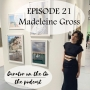 Artwork for Episode 21 - Interview with Madeleine Gross