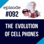 Artwork for #092 The Evolution of Cell Phones