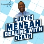 Artwork for Dealing With Death - Curtis Mensah
