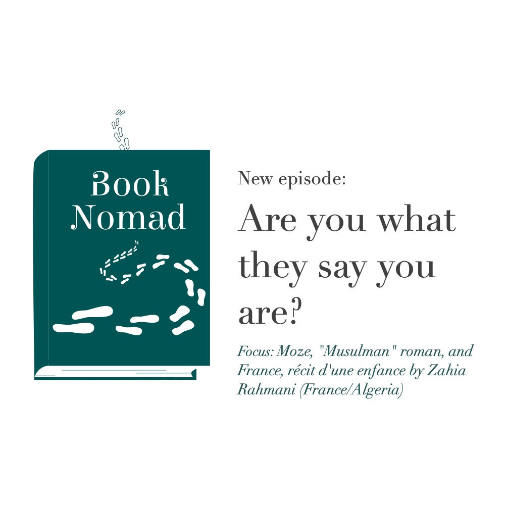 Ep. 41. Are You What They Say You Are? (Focus: France/Algeria: Zahia Rahmani's trilogy)