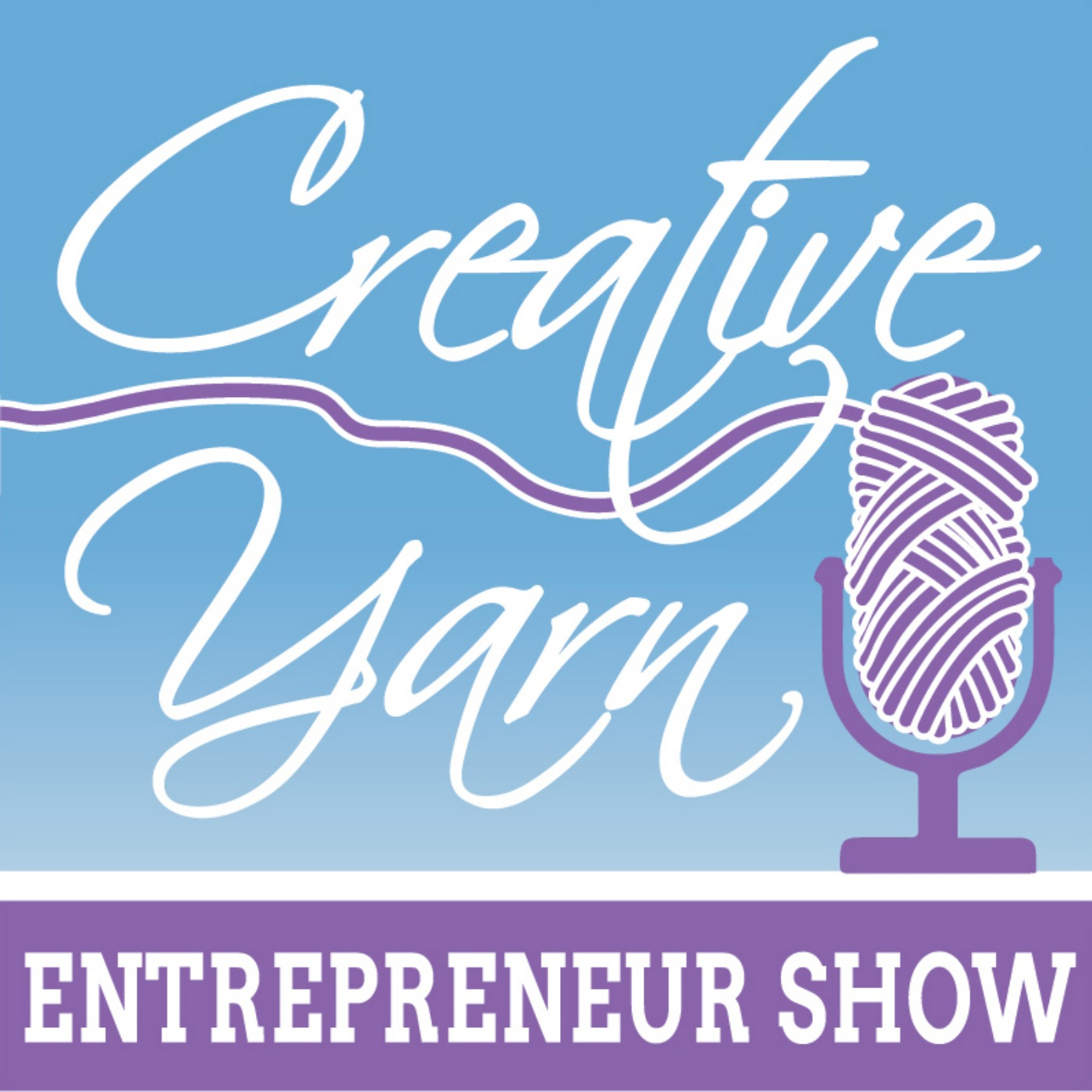 "Episode 21: 10 Habits for Successfully ""Owning"" (or Working) from Home - The Creative Yarn Entrepreneur Show"