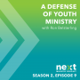 Artwork for A Defense of Youth Ministry - S2 - Ep. 009
