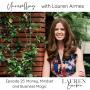 Artwork for 25: Money, Mindset & Business Magic with Lauren Armes