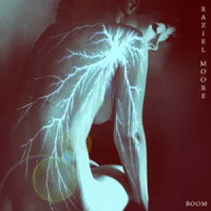Boom by Raziel Moore
