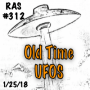 Artwork for RAS #312 - Old Time UFOs