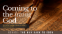 Artwork for SERMON: Coming to the living God Text: An Introduction to the Pentateuch