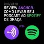 Artwork for SerifaCast #38 Review do Anchor, o caminho fácil e grátis para ter seu podcast no Spotify
