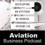 Artwork for Episode 110 - Creating an Attitude of Service