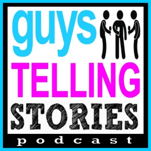Guys Telling Stories Podcast