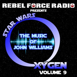 Star Wars Oxygen: The Music of John Williams VOL. 9