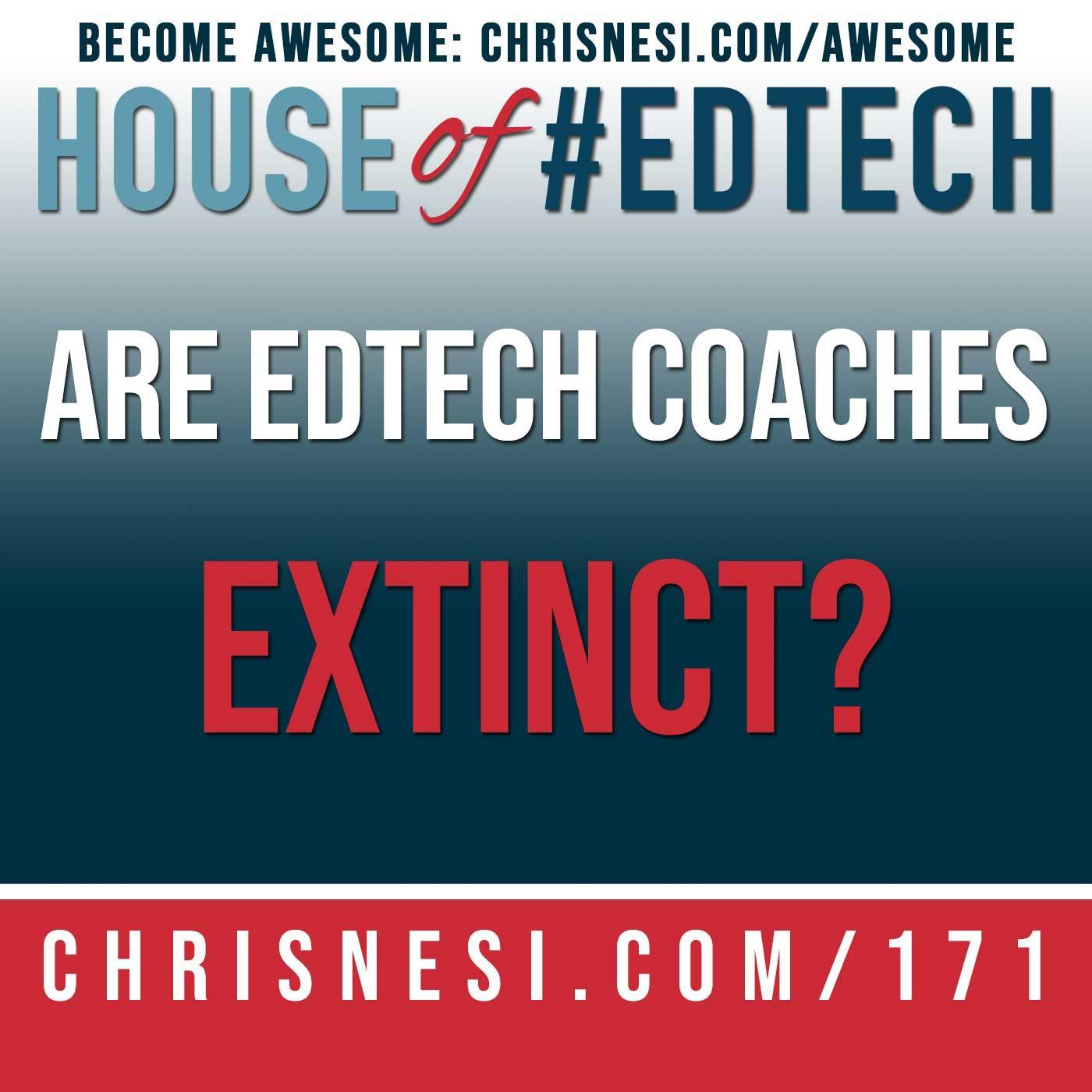 Are #EdTech Coaches Extinct?