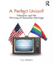 Artwork for Cory Albertson, A Perfect Union? TV Representations of LBQT Relationships