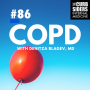 Artwork for #86: COPD: Diagnosis, treatment, PFTs, and nihilism