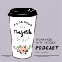 Artwork for Mornings with Mayesh: May 21