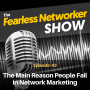 Artwork for E43: The Main Reason People Fail in Network Marketing