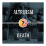 Artwork for Episode 7: Altruism & Death