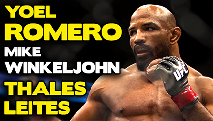 Submission Radio 7/6/15 Yoel Romero, Thales Leites, Mike Winkeljohn + UFC New Orleans