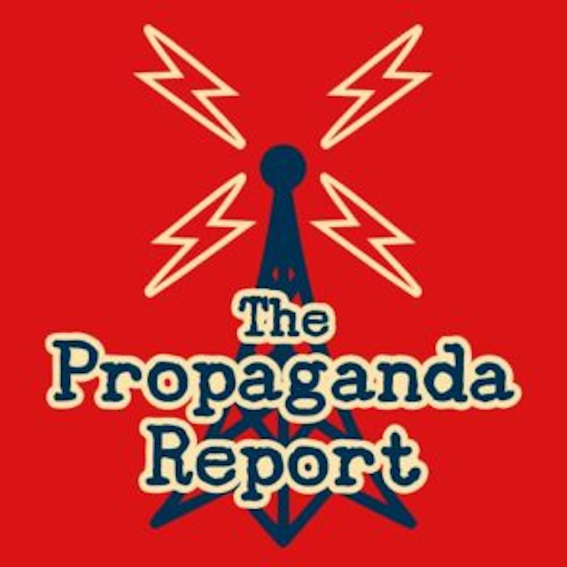 The Propaganda Report show art