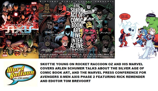 Word Balloon Podcast Skottie Young Rick Remender Tom Brevoort & The Silver Age Of Comic Book Art, With Arlen Schumer