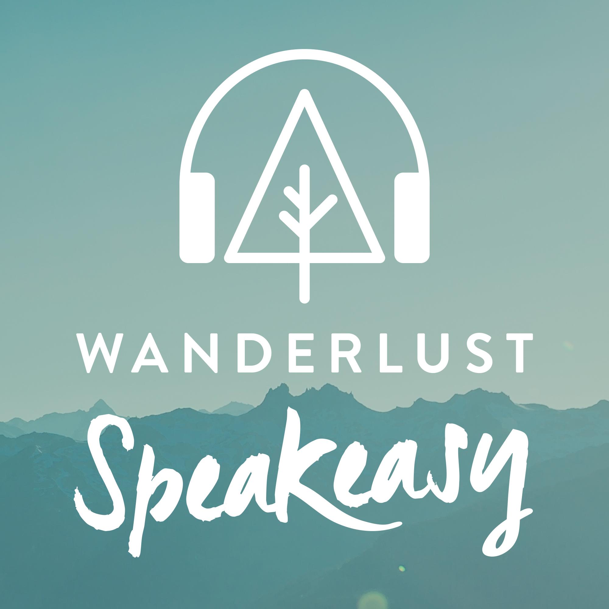 Wanderlust Speakeasy show art