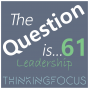 Artwork for 061 - In what ways do senior leaders need to be aware of what is happening around them?