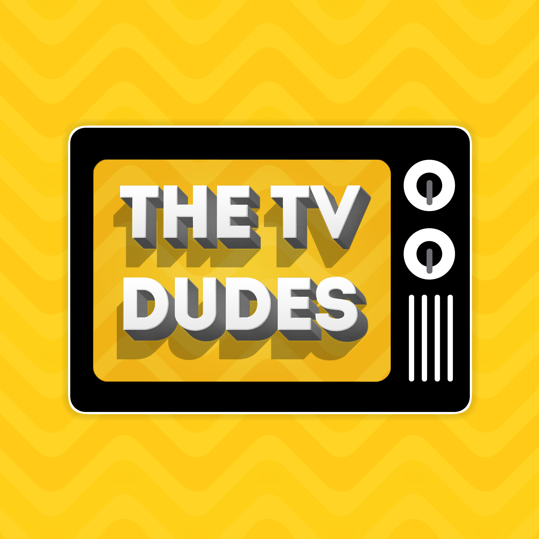 The TV Dudes Podcast show art